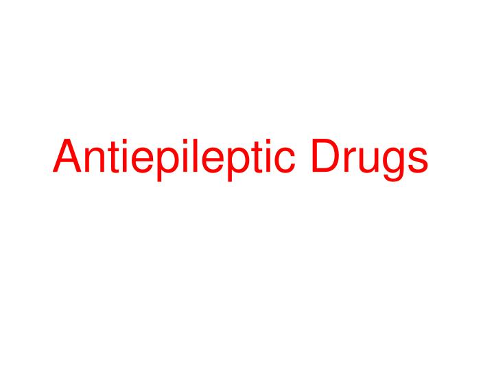 antiepileptic drugs n.