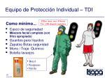 equipo de protecci n indivi dual tdi