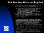 bulk samples minimum required