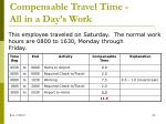 compensable travel time all in a day s work2