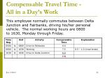 compensable travel time all in a day s work3