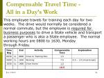 compensable travel time all in a day s work4