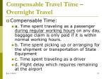 compensable travel time overnight travel