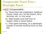 compensable travel time overnight travel7