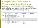 compensable travel time transporting state equipment1
