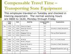 compensable travel time transporting state equipment2