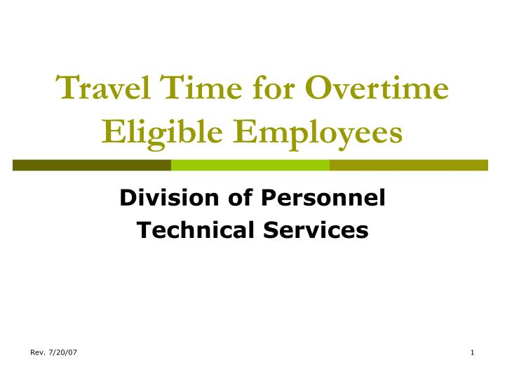travel time for overtime eligible employees n.
