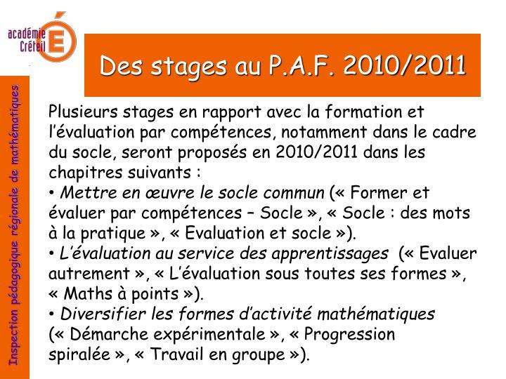 Des stages au P.A.F. 2010/2011