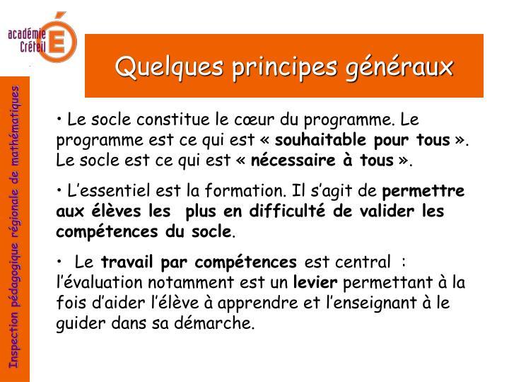 Quelques principes généraux
