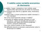 il reddito come variabile economica di riferimento