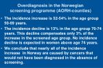 overdiagnosis in the norwegian screening programme aorh counties