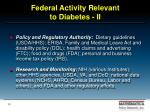 federal activity relevant to diabetes ii