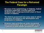 the federal case for a reframed paradigm