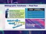 bibliographic databases final four