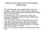aspects communicationnels la conversation t l phonique