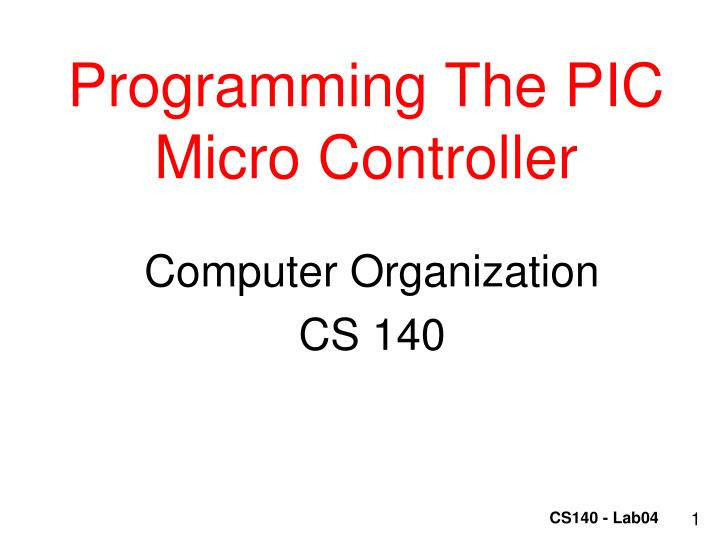 programming the pic micro controller n.