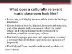 what does a culturally relevant music classroom look like