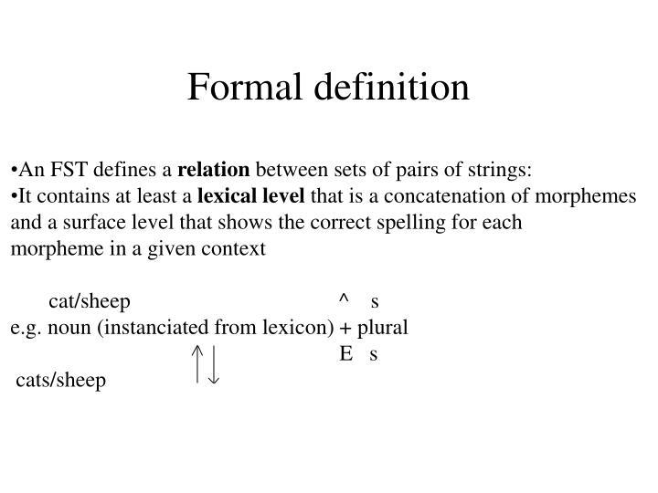Formal definition