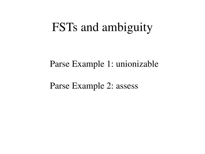 FSTs and ambiguity