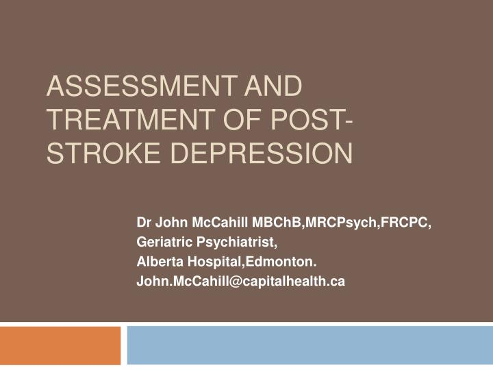 assessment and treatment of post stroke depression n.