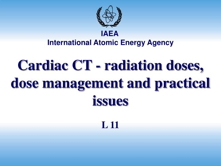 cardiac ct radiation doses dose management and practical issues n.