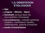 1 2 orientation etiologique