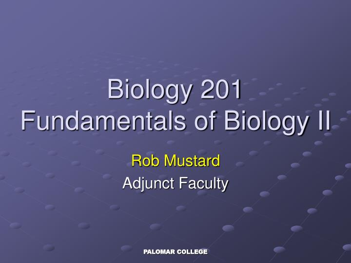 biology 201 fundamentals of biology ii n.