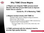 why tsmc chose magma