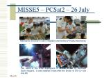 misse5 pcsat2 26 july