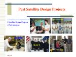 past satellite design projects