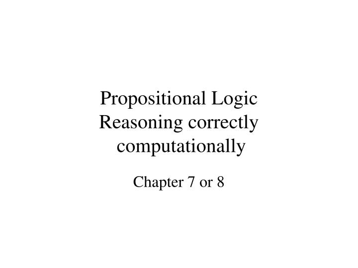 propositional logic reasoning correctly computationally n.
