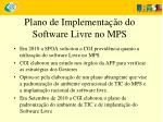 plano de implementa o do software livre no mps