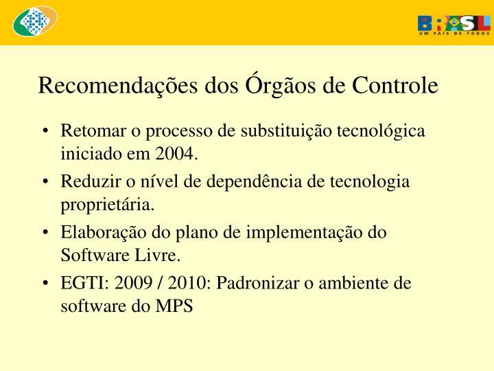 Recomendações dos Órgãos de Controle