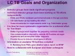 lc tb goals and organization