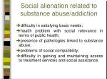 social alienation related to substance abuse addiction