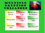 multiple eruption volcanoes