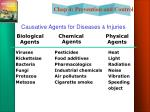 causative agents for diseases injuries