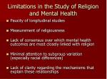 limitations in the study of religion and mental health