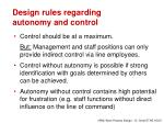 design rules regarding autonomy and control
