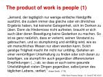 the product of work is people 1