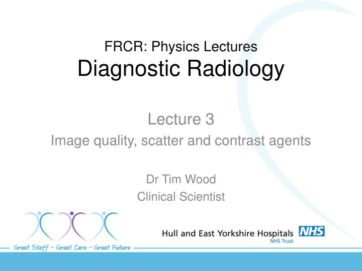 frcr physics lectures diagnostic radiology