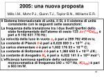 2005 una nuova proposta mills i m mohr p j quinn t j taylor b n williams e r