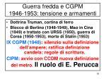 guerra fredda e cgpm 1946 1953 tensione e armamenti