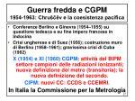 guerra fredda e cgpm 1954 1963 chru v e la coesistenza pacifica