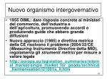 nuovo organismo intergovernativo