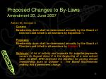 proposed changes to by laws amendment 20 june 2007