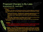 proposed changes to by laws amendment 25 june 2007
