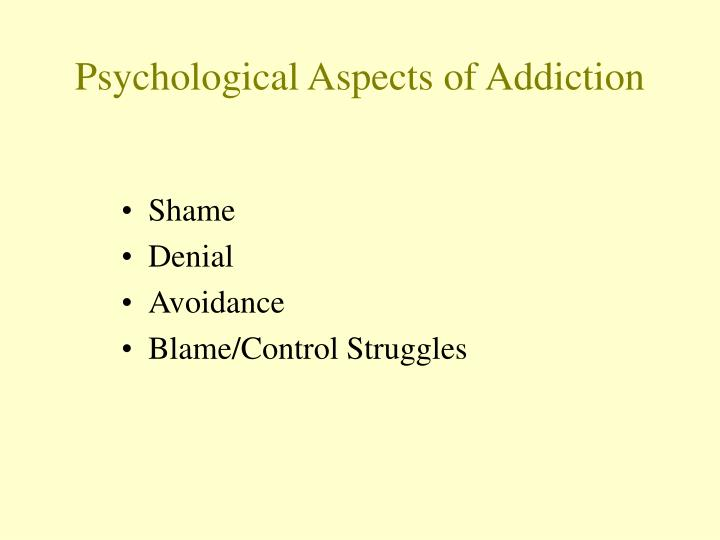 Psychological Aspects of Addiction