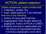 action patient selection