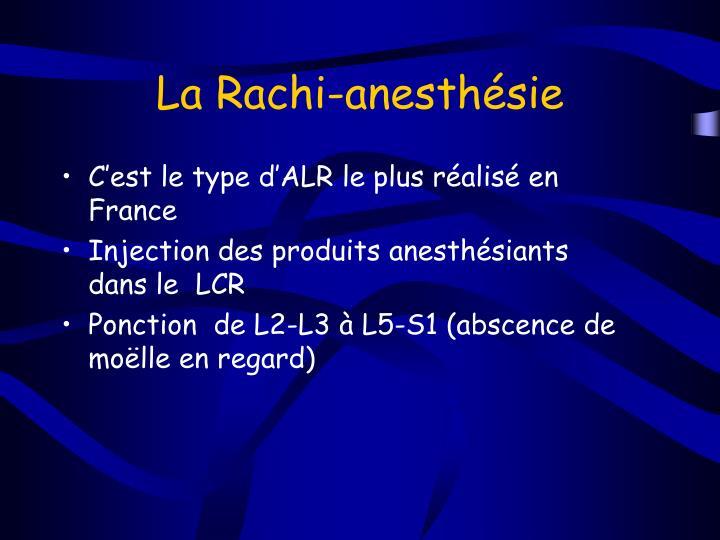 La Rachi-anesthésie